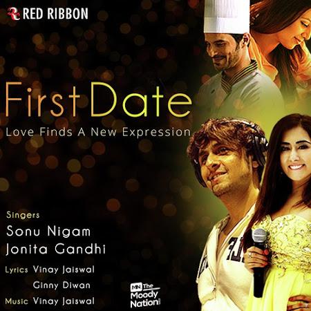 First Date - Sonu Nigam, Jonita Gandhi (2016)