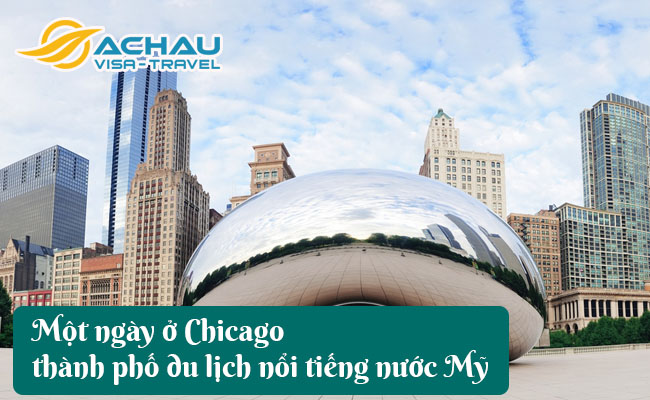 chicago thanh pho du lich noi tieng nuoc my