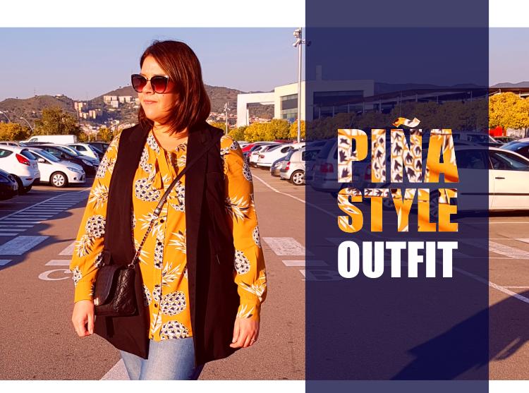 PIÑA STYLE · Outfit