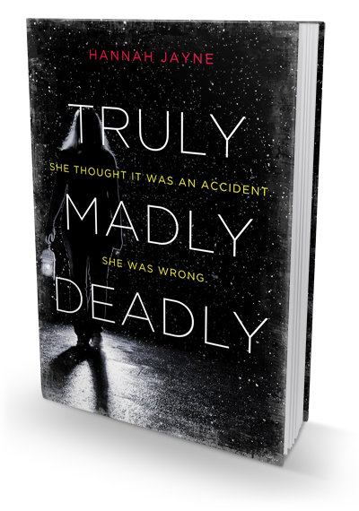 Review: Truly, Madly, Deadly by Hannah Jayne