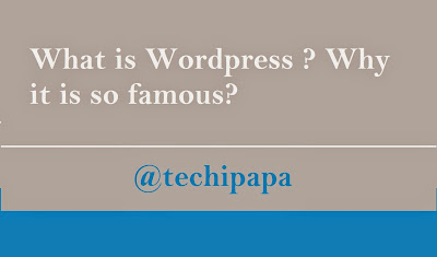 What is wordpress? Why it is so famous?
