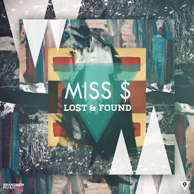 [EP] Miss $ – Lo$t & Found