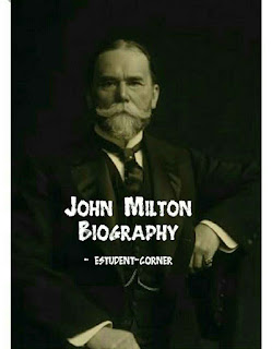 John Milton short biography wiki,Works,early life,Poems ,prose , family, education,wife,children,style,born,dead