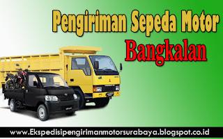 JASA PENGIRIMAN MOTOR SURABAYA - BANGKALAN