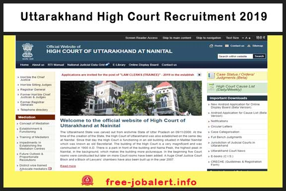 Uttarakhand High Court Recruitment 2019: Applications, notices and other information for Law Clerk (Trainee)