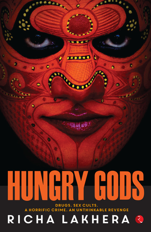 Book Review - Hungry Gods by Richa Lakhera