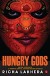 Book Review - Hungry Gods by Richa Lakhera