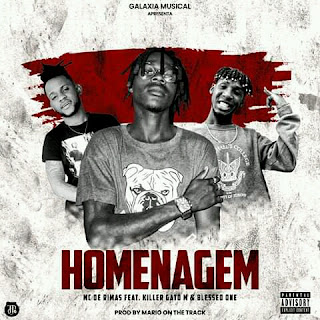 Mc de Rimas - Homenagem (Feat. Killer Gato M & Blessed One)