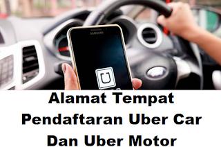 Daftar Tempat Alamat Pendaftaran Uber Motor Dan Uber Car Di Indonesia