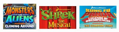 Monsters vs. Aliens, Shrek the Musical, Kung Fu Panda