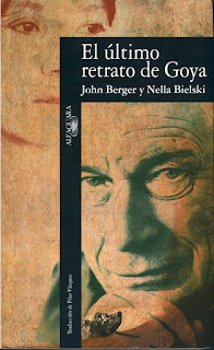 """El último retrato de Goya"" - John Berger"