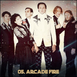 The 24 Greatest Bands In The World Right Now: 05. Arcade Fire