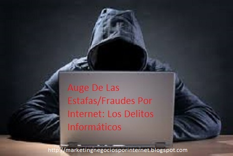 Las Estafas/Fraudes Por Internet