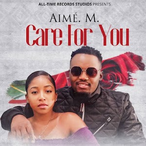 Download Audio | Aimé. M – Care For You