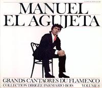 """AGUJETAS EL VIEJO, Manuel Agujetas """"Grands Cantaores Du Flamenco"""""""