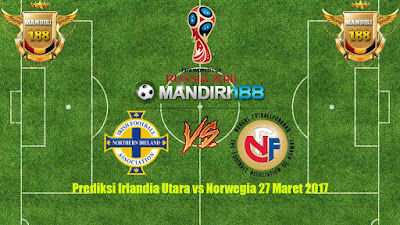 AGEN BOLA - Prediksi Irlandia Utara vs Norwegia 27 Maret 2017