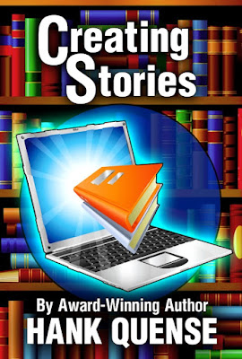 Creating Stories by Hank Quense – Excerpt + Giveaway