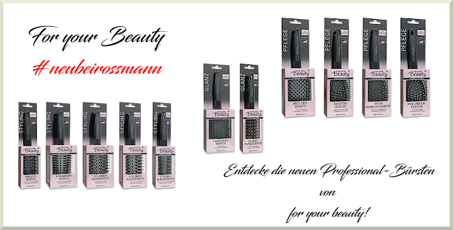 For your Beauty / Rossmann Haarbürsten