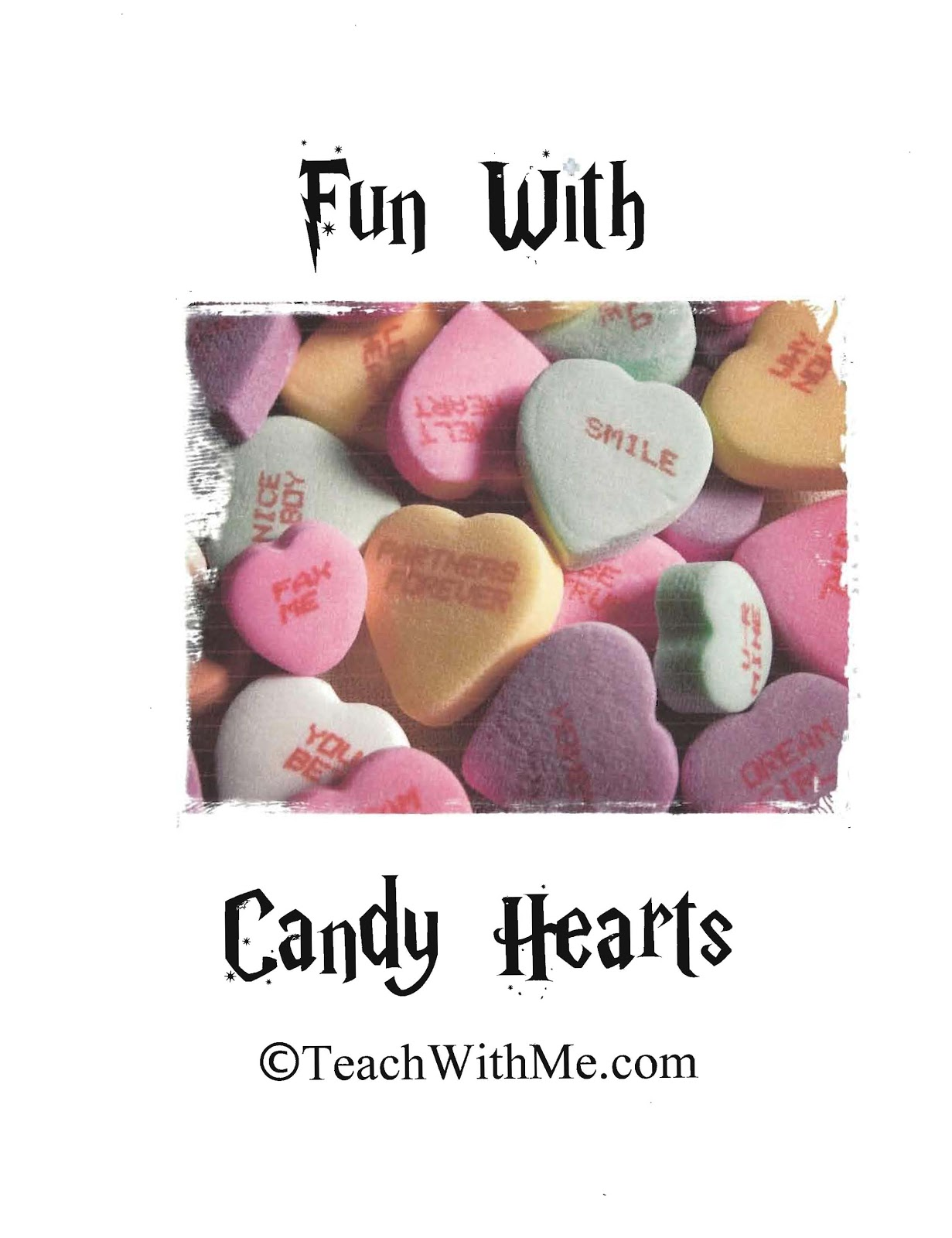 Fun With Candy Hearts