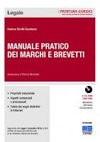 Manuale pratico dei marchi e brevetti. Con CD-ROM (6ª edizione)