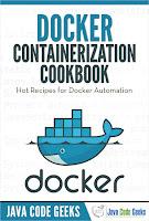 Docker Containerization Cookbook