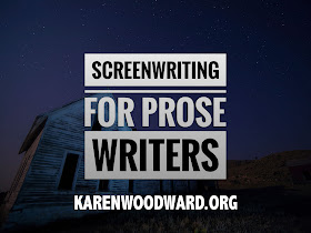 Screenwriting for Prose Writers