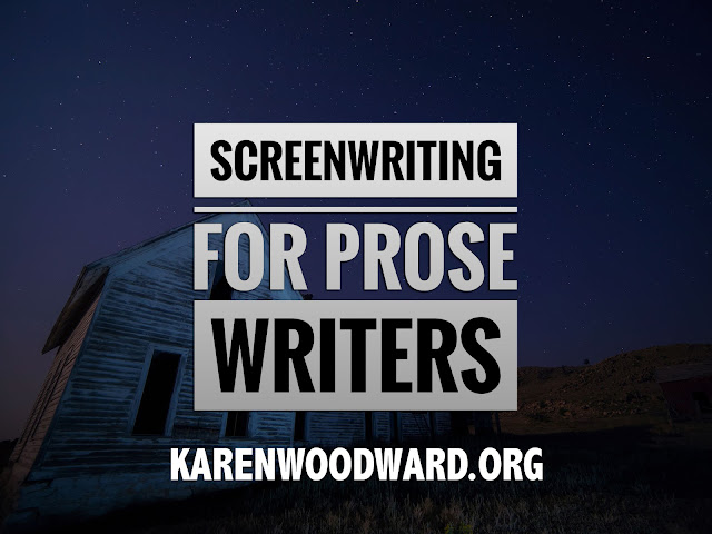 Screenwriting for Prose Writers