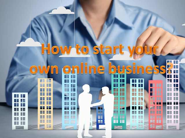 How to start your own online business?