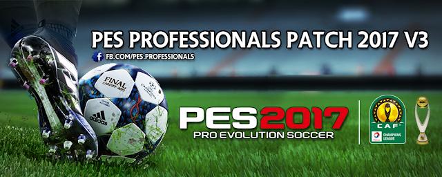 Patch PES 2017 Terbaru dari PES Professional V3 AIO