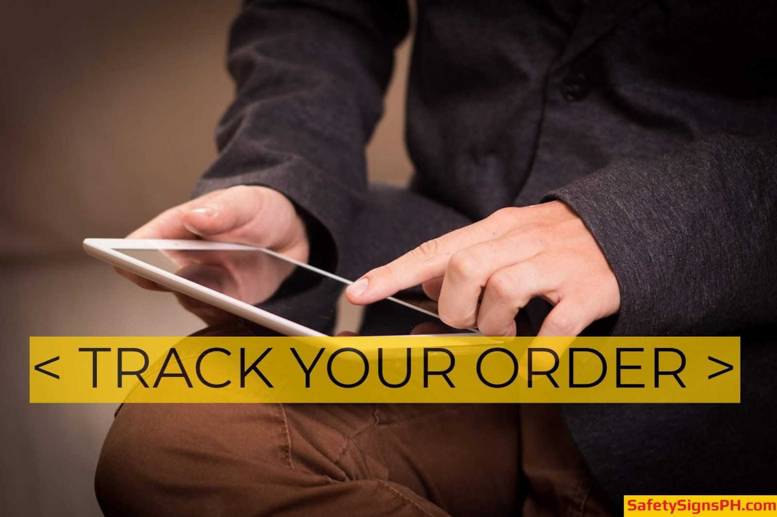 Track Your Order - Safety Signs Philippines