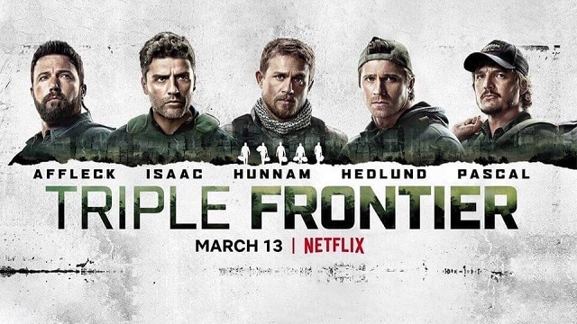 Triple Frontier (2019) Hindi Dual Audio 480p 720p 1080p Netflix