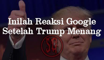 Inilah Reaksi Google Atas Terpilihnya Donald Trump