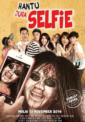 Poster Film Hantu Juga Selfie