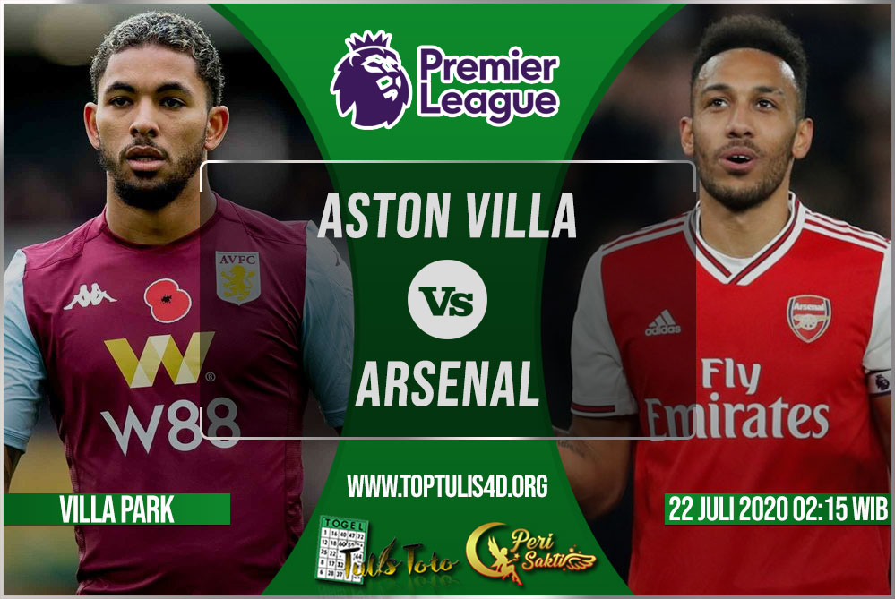 Prediksi Aston Villa vs Arsenal 22 Juli 2020