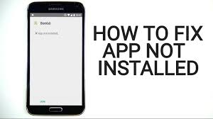 Quickly Fix 'APPLICATION NOT INSTALLED' Error on Androids