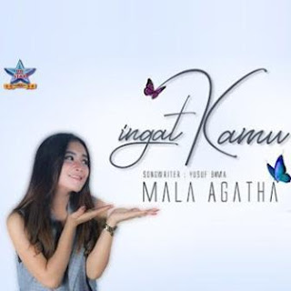 Mala Agatha - Ingat Kamu Mp3