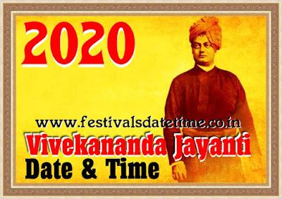 2020 Swami Vivekananda Jayanti Date & Time - स्वामी विवेकानन्द जयन्ती 2020 तारीख और समय - স্বামী বিবেকানন্দ জয়ান্তি তারিখ এবং সময়