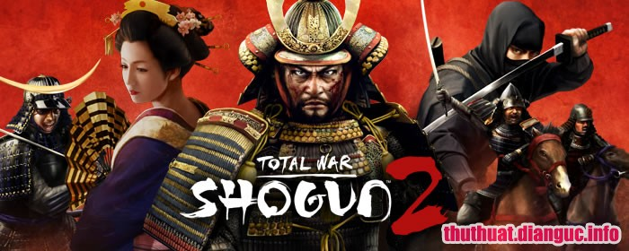 Download Game Total War: Shogun 2 Gold Edition Việt Hóa