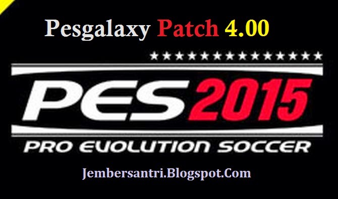 Pesgalaxy PES 2015 Patch 4.00 Cover Logo - http://jembersantri.blogspot.com