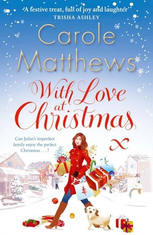 The Teeny tiny à Tout Faire: 🎄 Novel of the Week [Christmas Edition]: With Love at Christmas by Carole Matthews