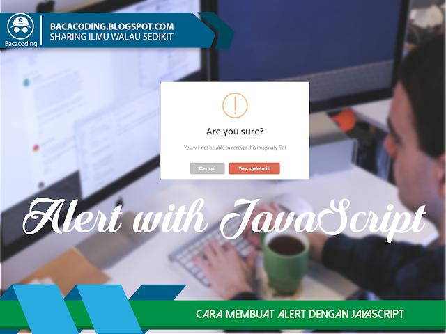 Cara Membuat Alert di Web Dengan JavaScript