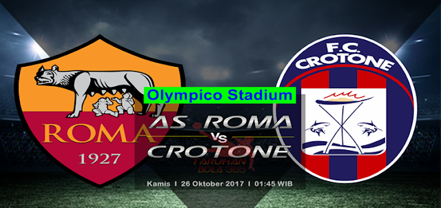 AS Roma vs Crotone 26 Oktober 2017