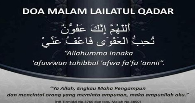 Amalan Dan Doa Malam Lailatul Qadar Yang Diajar Oleh Rasulullah S.A.W . Rugi Jika Tak Kerjar Manfaatnya