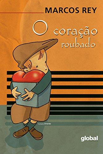 O coração roubado - Marcos Rey