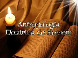 Resultado de imagem para Antropologia Bíblica