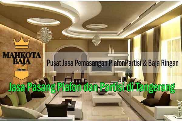 Harga Pasang Plafon Tangerang
