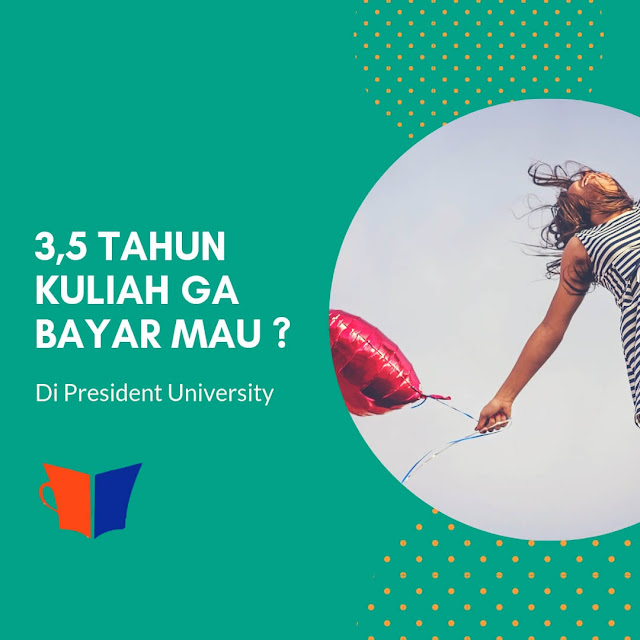 beasiswa president university 2019