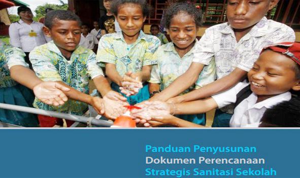 Buku Panduan Penyusunan Dokumen Perencanaan Strategis Sanitasi Sekolah (PPSP)
