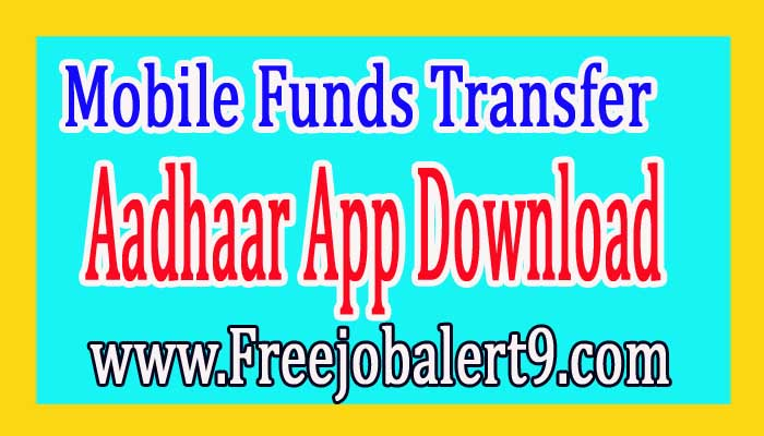 Instant Money Transfer Aadhar Mobile App Download