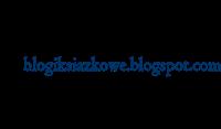http://blogiksiazkowe.blogspot.com/